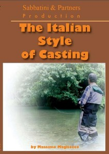 Italian style of castinf fly fishing