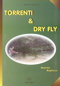 Torrenti & fry fly